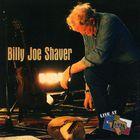Billy Joe Shaver - Live At Billy Bob's Texas