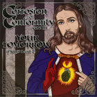 Corrosion Of Conformity - Your Tomorrow (CDS)