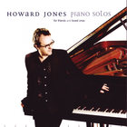 Howard Jones - Piano Solos For Friends And Loved Ones