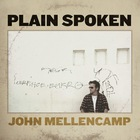 John Cougar Mellencamp - Plain Spoken