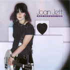 Joan Jett & The Blackhearts - Bad Reputation (Reissued 1998)