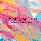 SAM SMITH - Money On My Mind: Remixes (EP)