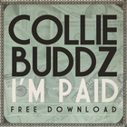 Collie Buddz - I'm Paid (CDS)