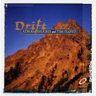 Drift (With Tim Floyd)