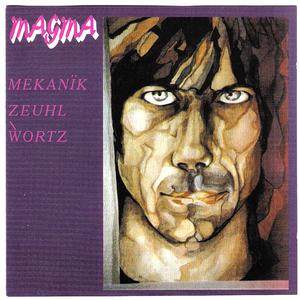 Mekanïk Zeuhl Wortz (Remastered 1994) CD2