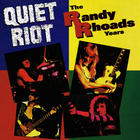 Quiet Riot - The Randy Rhoads Years (Vinyl)
