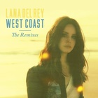 Lana Del Rey - West Coast (Remixes)