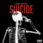 French Montana - Suicide (CDS)