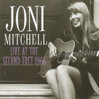 Joni Mitchell - Live At The Second Fret 1966