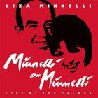 Liza Minnelli - Minnelli On Minnelli, Live At The Palace