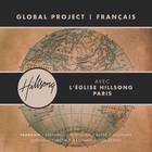 Global Project: Français (Feat. Hillsong Church Paris)