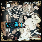 Walk Off The Earth - Vol. 1