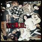Walk Off The Earth - Vol. 2