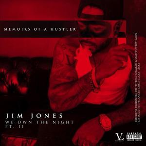 We Own The Night, Pt. 2: Memoirs Of A Hustler
