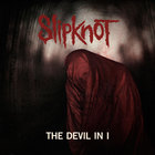 Slipknot - The Devil In I (CDS)