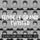 Fedde Le Grand - Twisted (EP)
