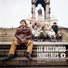 Lee Hazlewood Industries: There's A Dream I've Been Saving (1966-1971) CD3