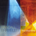 Randall Bramblett - The Meantime