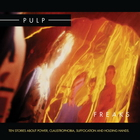 Pulp - Freaks. Ten Stories About Power, Claustrophobia, Suffocation And Holding Hands CD2
