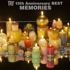 TRF 15Th Anniversary Best - Memories CD1