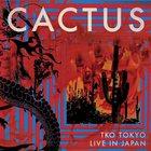 Cactus - TKO Tokyo: Live In Japan CD1