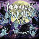 Motionless In White - Creatures (Deluxe Edition)