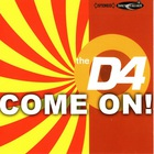 The D4 - Come On! (EP)