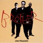 Joe Hisaishi - Brother