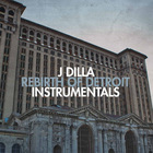 Rebirth Of Detroit (Instrumentals) (Vinyl)