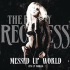The Pretty Reckless - Messed Up World (F'd Up World) (CDS)