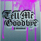 Big Bang - Tell Me Goodbye (CDS)