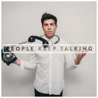 People Keep Talking (Best Buy Exclusive)