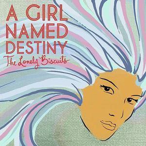 A Girl Named Destiny (EP)