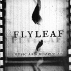 Flyleaf - Music As A Weapon (EP)