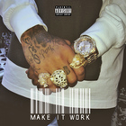 Tyga - Make It Work (CDS)