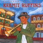 Kermit Ruffins - Putumayo Presents: Kermit Ruffins