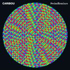 Caribou - Swim: Remixes