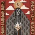 Mark Lanegan - Phantom Radio CD1