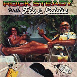 Rock Steady With Flo & Eddie (Reissued 1997)