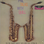 Phil Woods - Phil Talks With Quill (Vinyl)