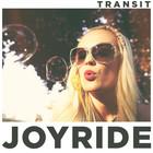 Transit - Joyride