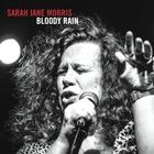Sarah Jane Morris - Bloody Rain