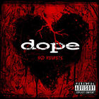 Dope - No Regrets (Deluxe Version)