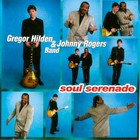 Soul Serenade (With Johnny Rogers Band)