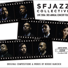 Sfjazz Collective - Live 2006 3Rd Annual Concert Tour CD1