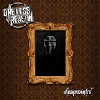One Less Reason - Disappointed (CDS)