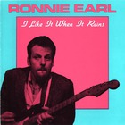 Ronnie Earl - I Like It When It Rains