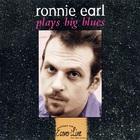 Ronnie Earl - Play Big Blues
