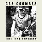Gaz Coombes - This Time Tomorrow (CDS)