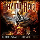 Saving Abel - Blood Stained Revolution
